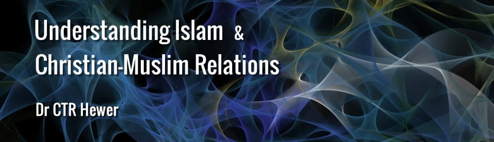 Understanding Islam and Christian-Muslim Relations